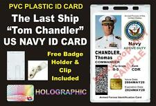 The Last Ship - CDR TOM CHANDLER'S US NAVY CAC ID Badge / Card Prop - PVC- NAVY