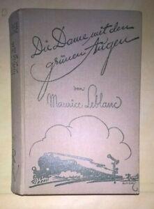 Maurice Leblanc - Die Dame mit den grünen Augen