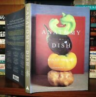 Forley, Diane & Catherine Young THE ANATOMY OF A DISH  1st Edition 1st Printing