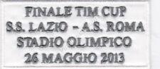 [Patch] FINALE TIM CUP 2013 LAZIO ROMA cm 8,5 x 4 toppa ricamo REPLICA -1046