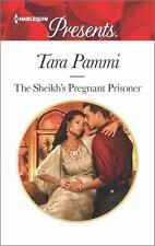 The Sheikh's Pregnant Prisoner (Harlequin Presents) by Pammi, Tara, Good Book