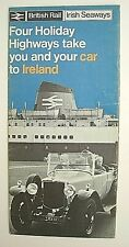 BR Irish Seaway Leaflet Four Holiday Highways Take You & Your Car To Ireland 69