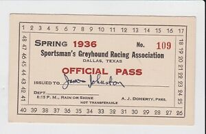 Vintage 1936 Sportsman's Greyhound Racing Dallas Texas Official Pass