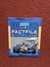 Esprit d'équipe RENAULT F1 TEAM Factfile Round 14 Turquie 2006 tous les pilotes Info Alon