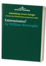 Exterminator! by William Burroughs Paperback Book The Cheap Fast Free Post