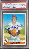 Jim Catfish Hunter auto card 1979 Topps #670 New York Yankees PSA Encapsulated