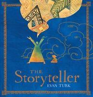 The Storyteller: By Turk, Evan