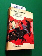 William FAULKNER - I PIANTATORI E I POVERI BIANCHI (Le donne del Sud) - 1961