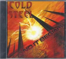 COLD STEEL - And it begins NEW CD