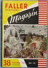 Faller  AMS --  Modellbau Magazin 38 von 1963