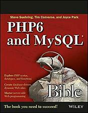 Php6 And My Sql Bible by Steve Suehring