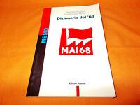 antonio longo -giommaria monti dizionario del '68 editori riuniti