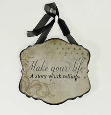 Inspirational wooden wall plaque, Make your Life ..........