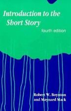 Introduction to the Short Story by Maynard Mack and Robert W. Boynton (1992, Pa…