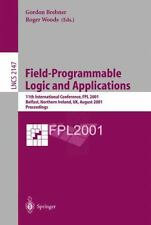 Lecture Notes in Computer Science Ser.: Field-Programmable Logic and...
