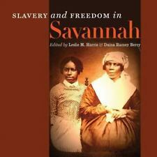 Slavery and Freedom in Savannah (2014, Paperback)