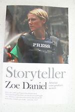 LIkE NEW Storyteller: A Foreign Correspondent's Memoir Like No Other, Zoe Daniel