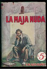 IBANEZ V. BLASCO LA MAJA NUDA SONZOGNO 1930 ROMANTICA MONDIALE 24