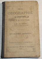 1873 - GÉOGRAPHIE du VAUCLUSE par J.-H.Perrin & CARTE