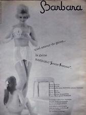 PUBLICITÉ DE PRESSE 1963 SOUTIEN-GORGE ET GAINE BARBARA JEUNE FEMME -ADVERTISING