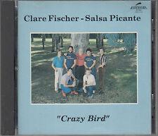 Clare Fischer - Salsa Picante : Crazy Bird CD RARE Jazz CD FASTPOST