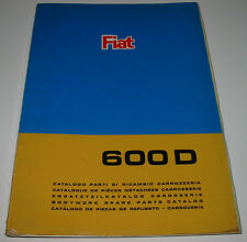Spare Part Catalogue Body Fiat 600 D BODYWORK spare parts catalog 09/1967!