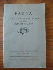 Fauna of the National Parks of the United States - Fauna Series No. 3 1938