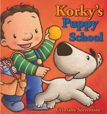 Korky's Puppy School,Ford, Olivia,Excellent Book mon0000045641