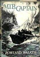 Mtb captain, Rowland Walker, Good Condition Book, ISBN