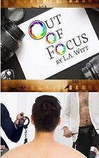 Out of Focus by L. Witt (2017, Paperback)