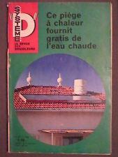 SYSTEME D n° 247 juillet 1966 Un piège à chaleur fournit grati de l'eau chaude