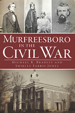 Murfreesboro in the Civil War [Civil War Series] [TN] [The History Press]