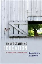 Understanding Education : A Sociological Perspective by Sharon Gewirtz and...