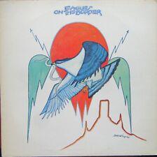 EAGLES ON THE BORDER LP Asylum SYL9016 Textured Sleeve 1974