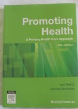Promoting Health A Primary Health Care Approach 4th Edition, Lyn Talbot, New