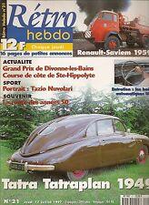 RETRO HEBDO 21 TATRA TATRAPLAN 1949 RENAULT SAVIEM INCENDIE 1959 MOTO CLEMENT V4