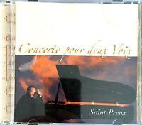 CD ALBUM SAINT-PREUX CONCERTO POUR DEUX VOIX RARE COLLECTOR COMME NEUF 2005