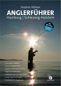 Anglerführer Hamburg/Schleswig-Hostein - Stephan Höferer
