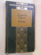 BOLERO Lisandro Otero Fabbri 1998 libro romanzo narrativa storia racconto di