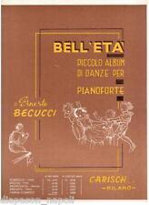 Becucci: Bell' Eta' Piccolo Album Di Danze Per Pianoforte - Carisch