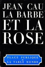 C1 Jean CAU La BARBE ET LA ROSE 1982 EO Pamphlet contre le Socialisme