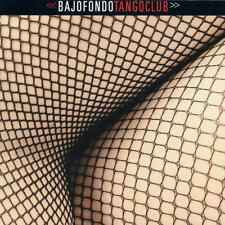 BAJOFONDO TANGO CLUB - Bajofondo Tango Club
