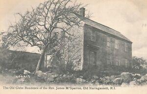 NARRAGANSETT RI – Old Glebe Residence of Rev. James M'Sparron –Old Narragansett