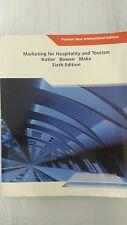 Marketing for Hospitality and Tourism 6E, Philip Kotler, John Bowen, Makens
