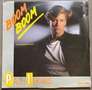 "PAUL LEKAKIS - Boom Boom (Let's Go Back To My Room) - 1986 12"" Maxi Single 45rpm"