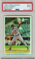 1999 Topps Chrome Juan Guzman #309 Refractor PSA 9 Mint *Pop 1 Highest Graded