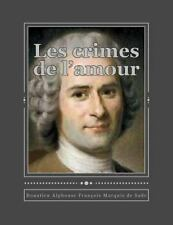 Les Crimes de L'amour by Marquis De Sade (2016, Paperback)
