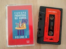 Europa Frühstück bei Honda Volume 6 Sony Music 1993 rar Cassette MC Kassette 090