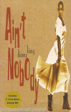 DIANA KING - Ain't Nobody (UK 2 Track Cassette Single)