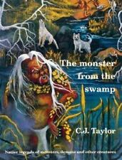 The Monster from the Swamp (Native Legends)-ExLibrary